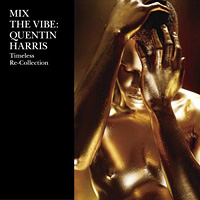 Mix the Vibe_mixed by Quentin Harris